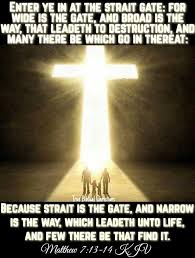 The Strait Gate and the Narrow Way